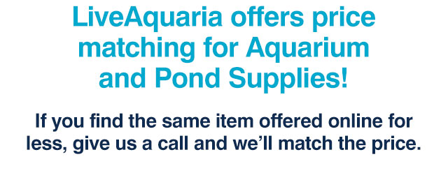 LiveAquaria offers price matching for 