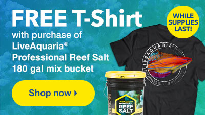 Free LiveAquaria T-Shirt Offer with Purchase of 180 Gallon Mix of LiveAquaria Professional Reef Salt